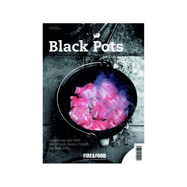 Black Pots - Fire&Food Bookazine - Grillen auf der Plancha - 118 Seiten