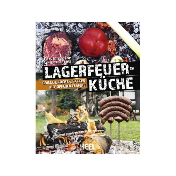 Lagerfeuer-Küche - Carsten Bothe - Heel Verlag