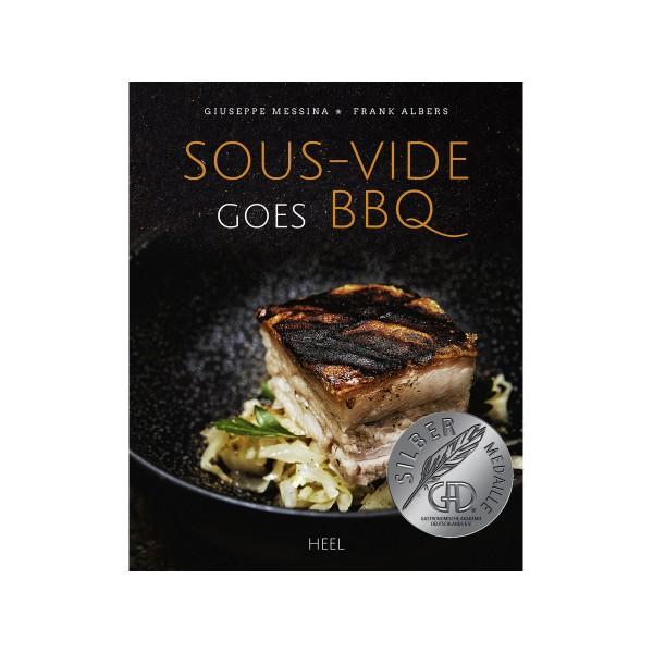 Sous-Vide goes BBQ - Giuseppe Messina & Frank Albers - Heel Verlag